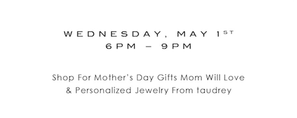Mother's Day Event: taudrey x eberjey