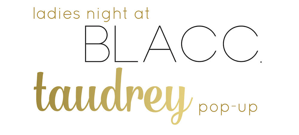 taudrey Pop-Up Event at Blacc Boutique