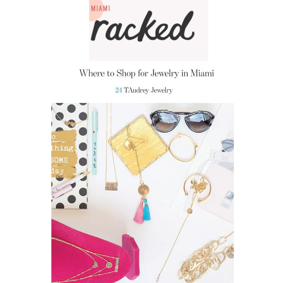 taudrey featured on racked miami places to buy jewerly in miami
