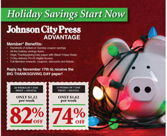 Holiday Savings Start Now - 26 Weeks of 7-Day Print + Digital - Johnson City Press (with $3 activation fee price is $29)
