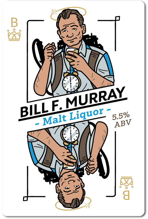 BILL F MURRY (MALT LIQUOR) IN STORE ONLY
