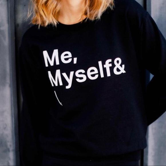Me myself and I Oversized Sweatshirt LATASHANICOLE