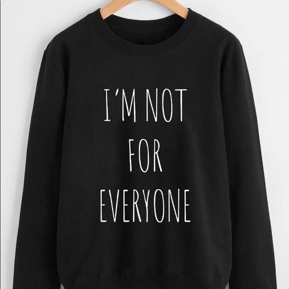 NEW I Am Not For Everyone Oversized Sweatshirt LATASHANICOLE