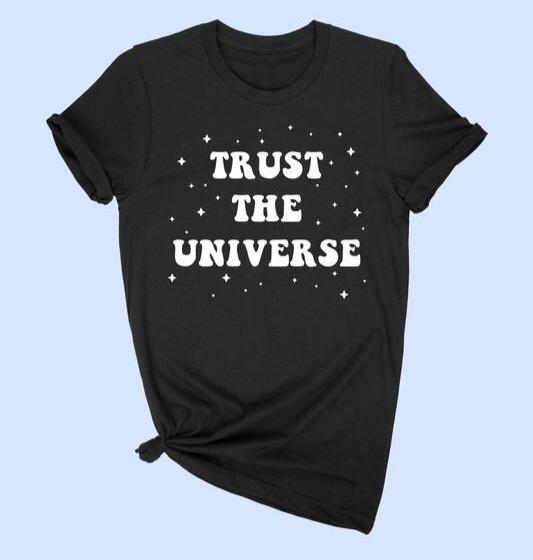Trust The Universe Graphic Tee LATASHANICOLE