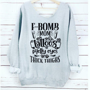 Oversized F bomb Mom Sweatshirt