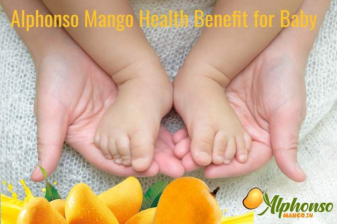 Mango health benefits for Baby