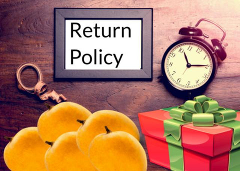 Return Policy of Alphonso Mango