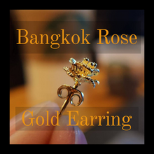Load image into Gallery viewer, ROSE EARRING Coated of a very high standard  BANGKOK GOLD 18k