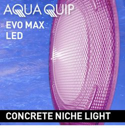 Aquaquip EvoMAX LED Pool Light Kits for Concrete Pools