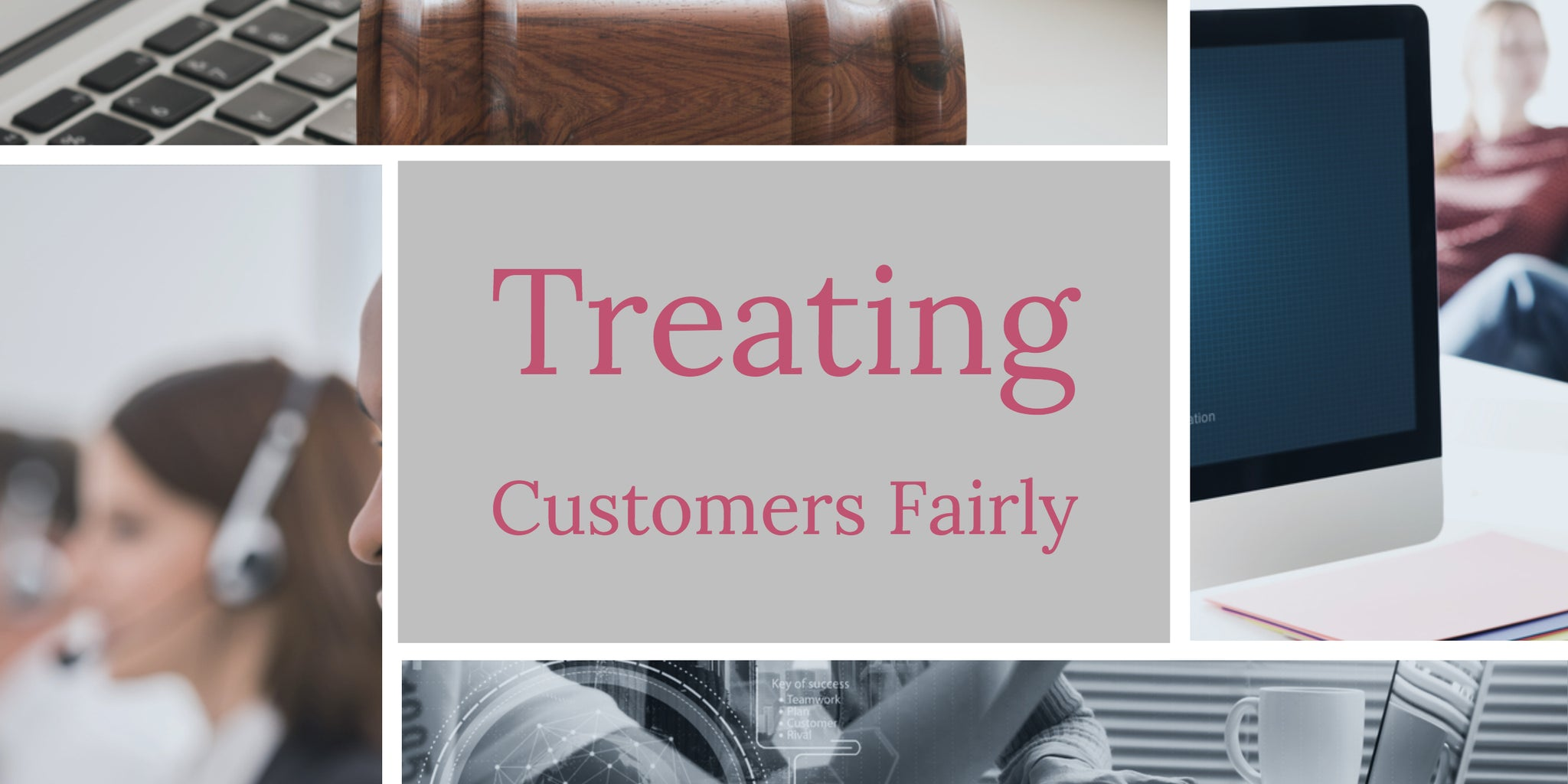 Treating Customers Fairly (TCF) Principles