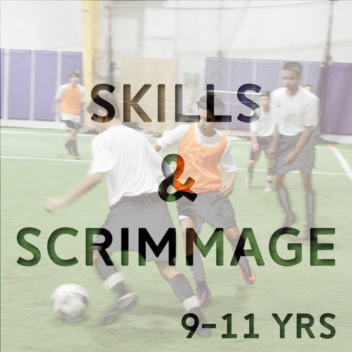 Skills & Scrimmage Spring