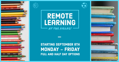 Remote Learning at The Fields- Half Day PM