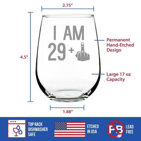 29 + 1 Middle Finger - 17 Ounce Stemless Wine Glass