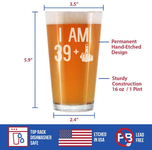 39 + 1 Middle Finger - 16 Ounce Pint Glass