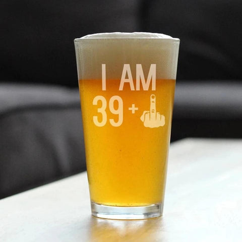 Image of 39 + 1 Middle Finger - 16 Ounce Pint Glass