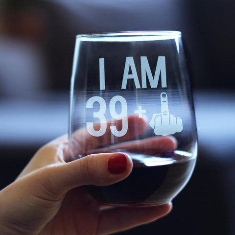 39 + 1 Middle Finger - 17 Ounce Stemless Wine Glass