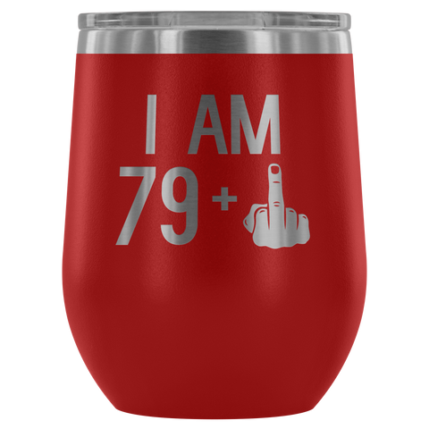 Image of 79 + 1 Middle Finger - Wine Tumbler