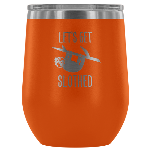 Image of Let's Get Slothed - Wine Tumbler