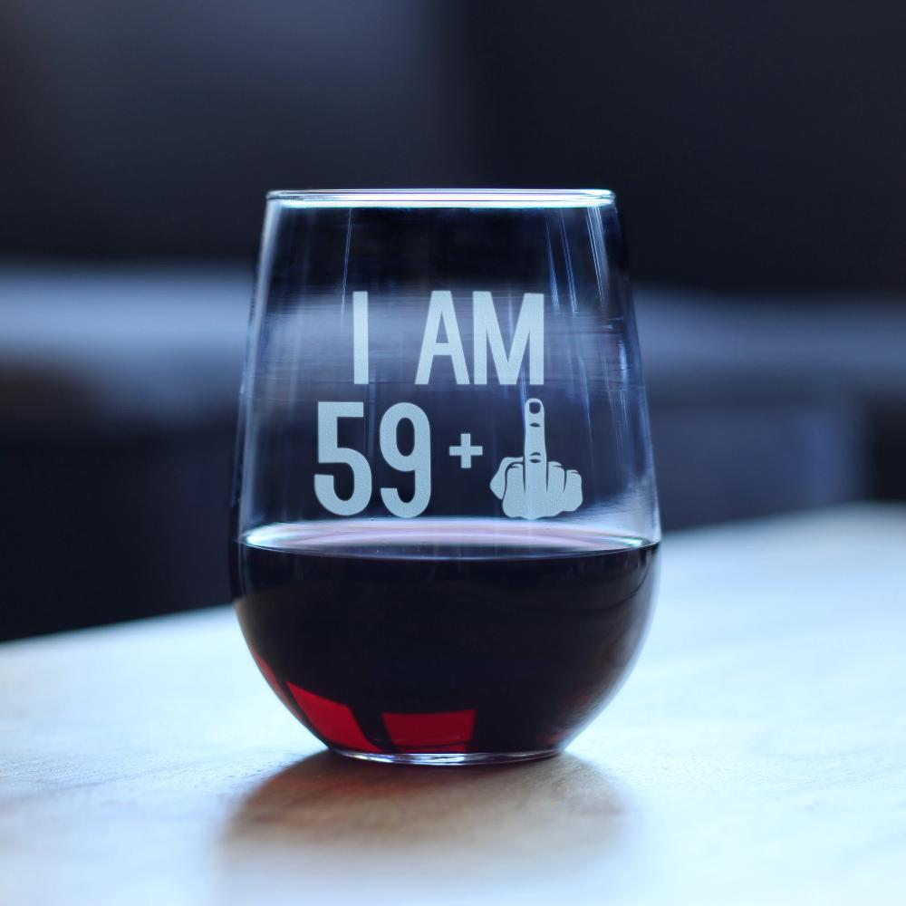 59 + 1 Middle Finger - 17 Ounce Stemless Wine Glass
