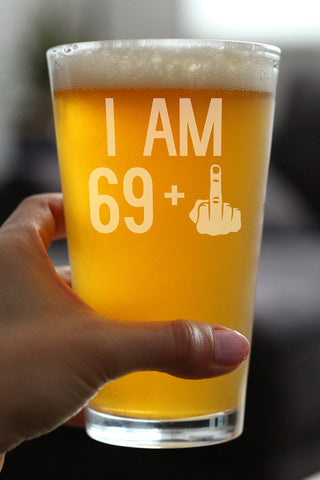 69 + 1 Middle Finger - 16 Ounce Pint Glass