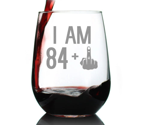 84 + 1 Middle Finger - 17 Ounce Stemless Wine Glass