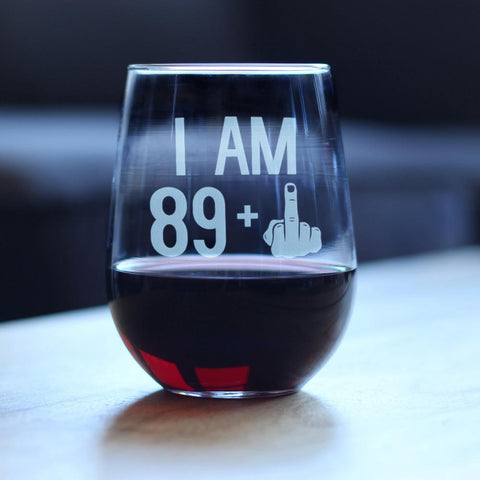 89 + 1 Middle Finger - 17 Ounce Stemless Wine Glass