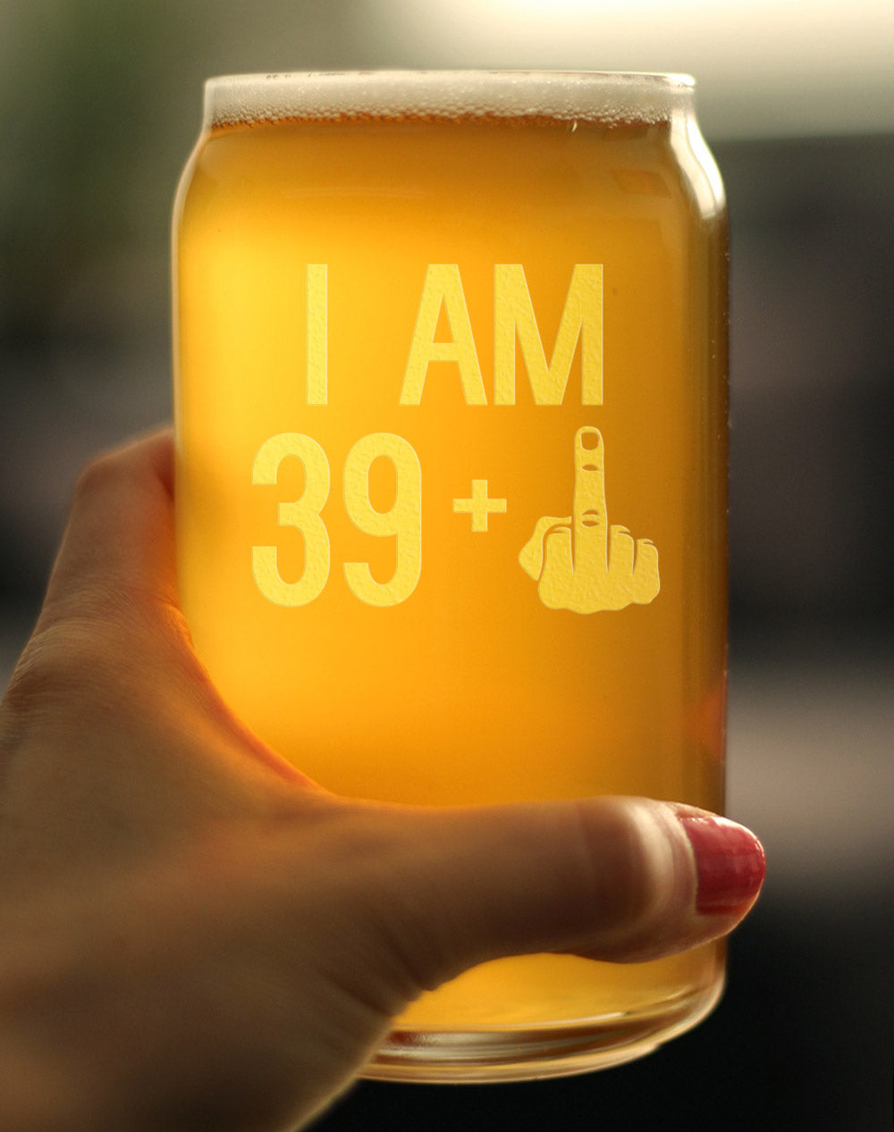 39 + 1 Middle Finger - 16 Ounce Beer Can Pint Glass