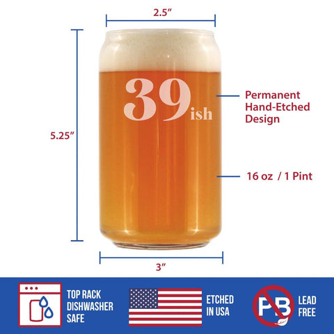 39ish - 16 Ounce Beer Can Pint Glass