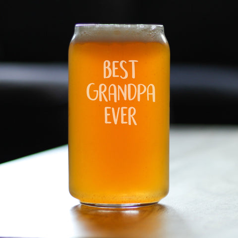 Best Grandpa Ever - 16 Ounce Beer Can Pint Glass