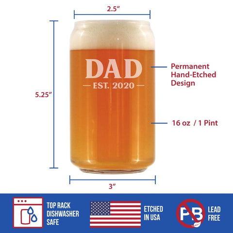 Image of Dad Est. 2020 - Bold -16 Ounce Beer Can Pint Glass