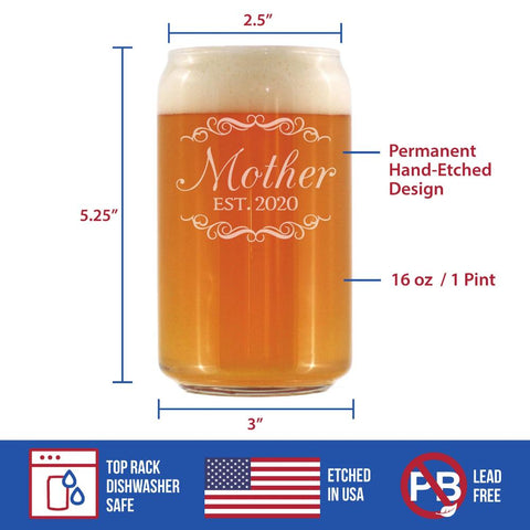 Mother Est. 2020 - 16 Ounce Beer Can Pint Glass