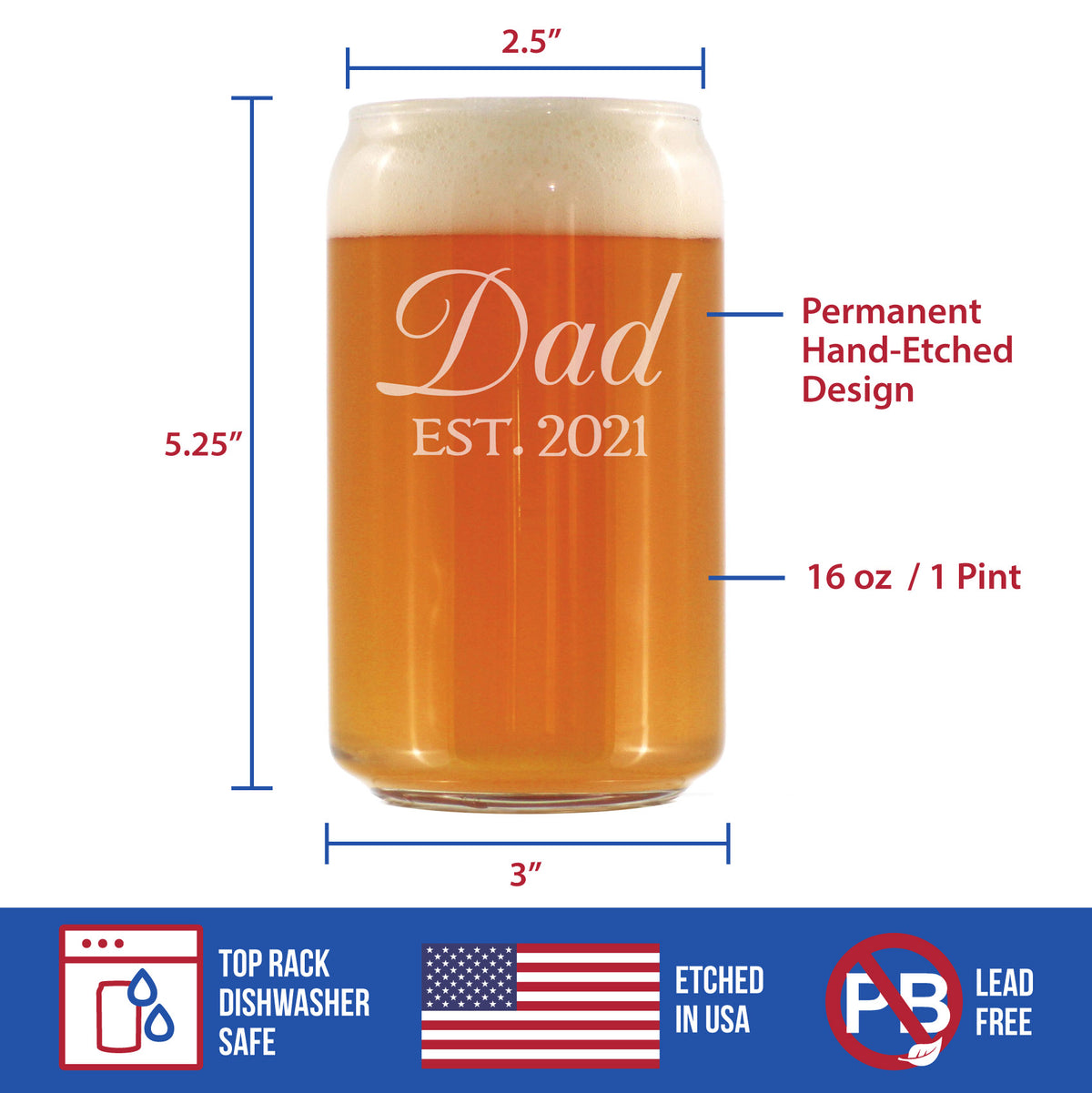 Dad Est. 2021 - 16 Ounce Beer Can Pint Glass