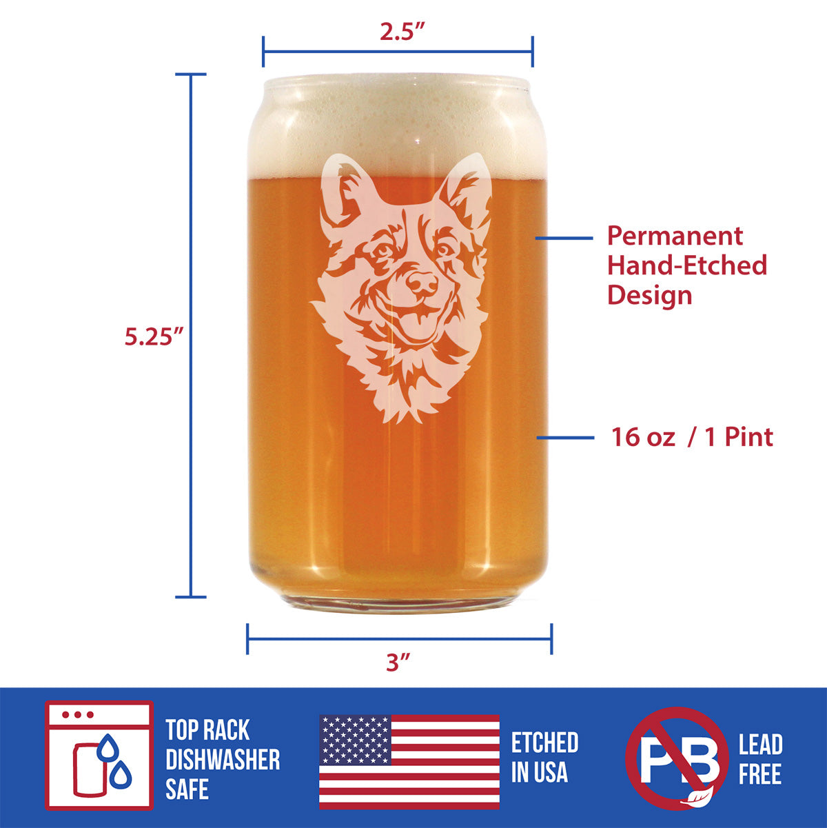 Welsh Corgi Face - 16 Ounce Beer Can Pint Glass