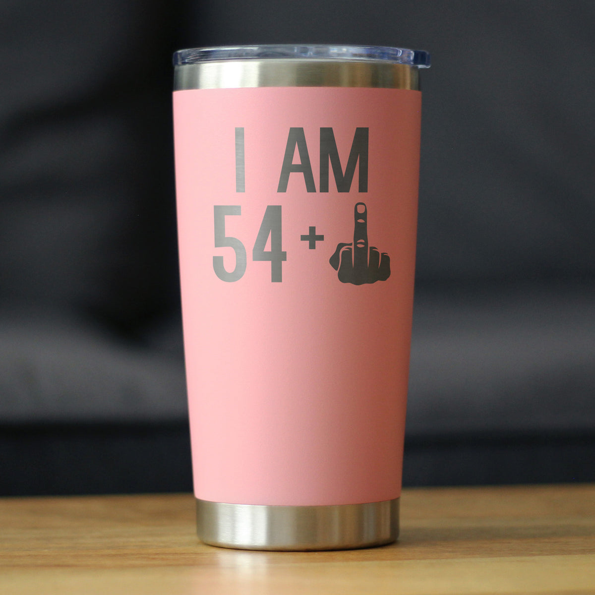 54 + 1 Middle Finger - 20 oz Coffee Tumbler