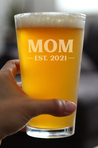 Image of Mom Est. 2021 - Bold - 16 Ounce Pint Glass