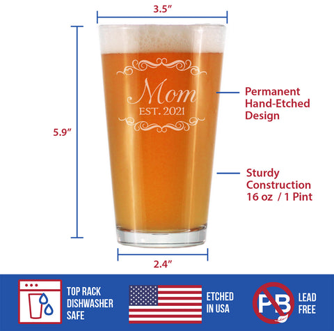 Mom Est. 2021 - 16 Ounce Pint Glass