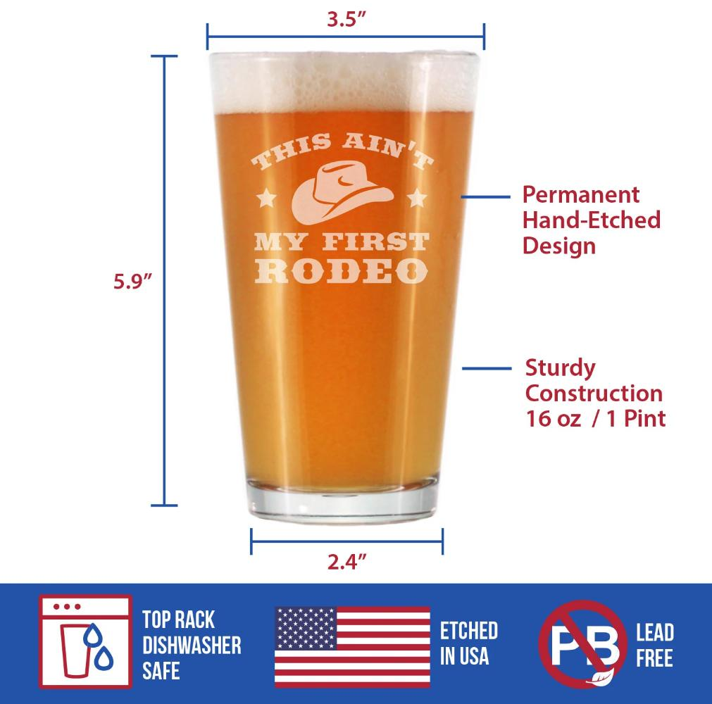 Ain't My First Rodeo - 16 Ounce Pint Glass