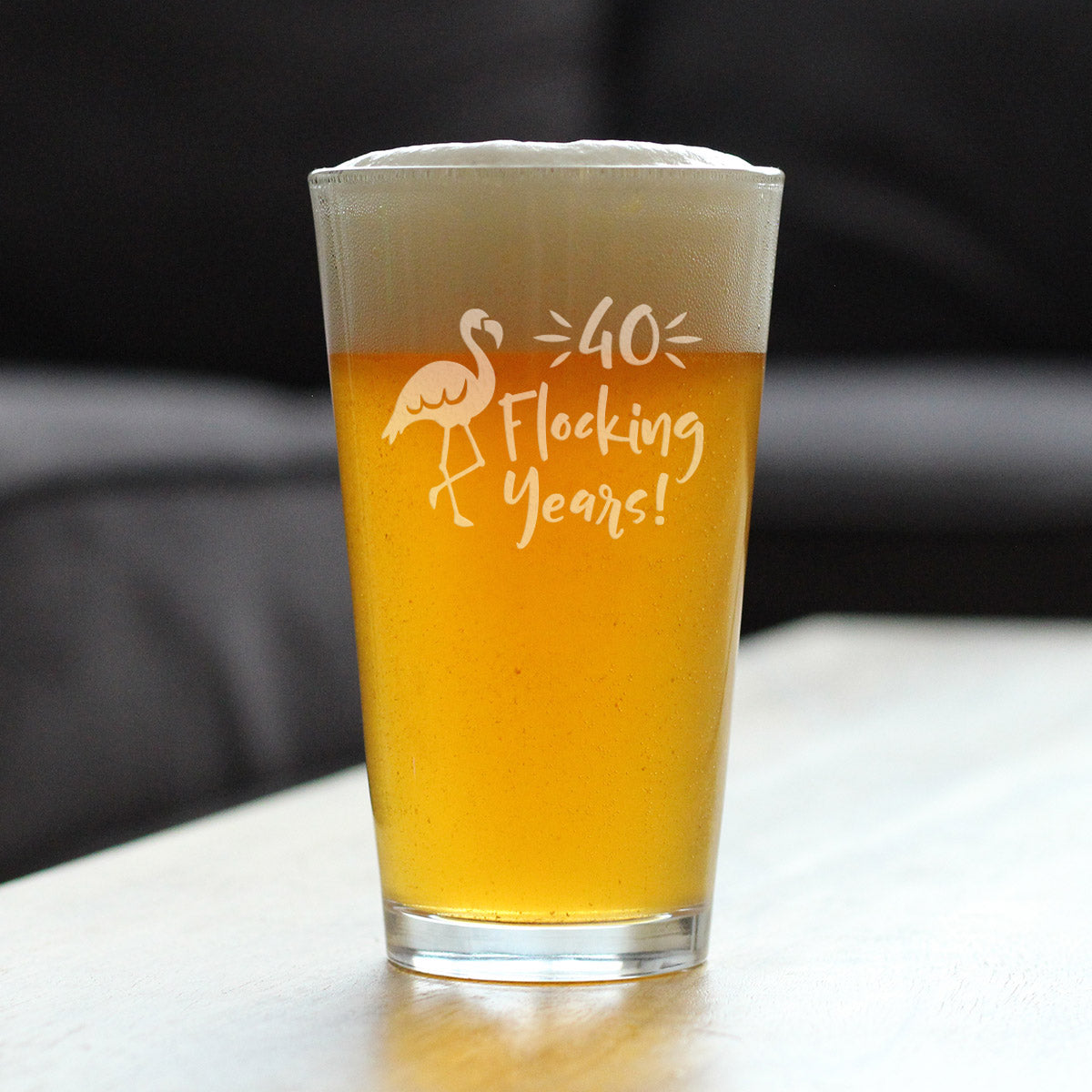 40 Flocking Years - 16 Ounce Pint Glass