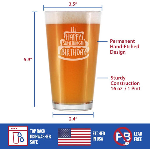 Image of Happy Somethingth Birthday - 16 Ounce Pint Glass