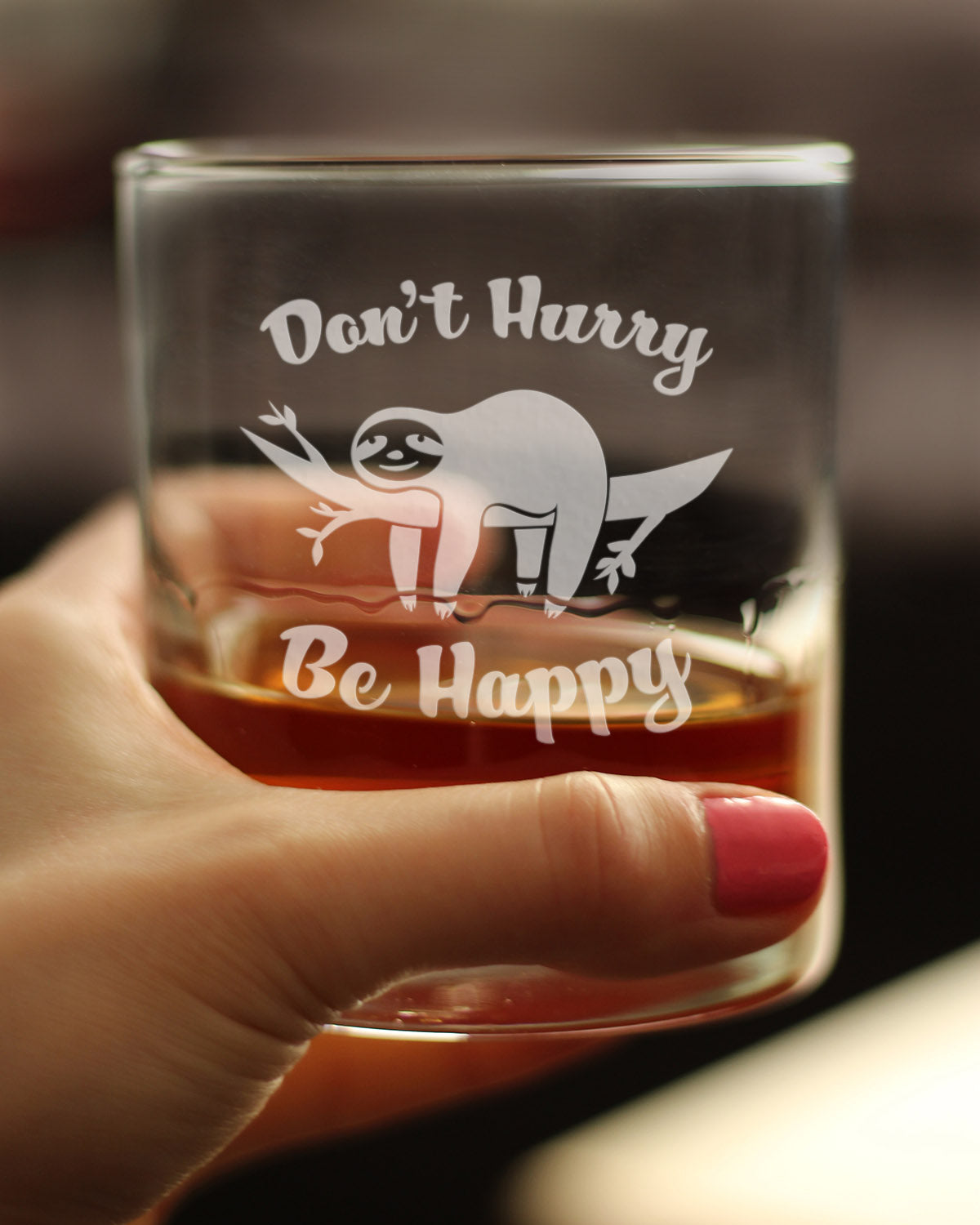 Don't Hurry Be Happy - 10 Ounce Rocks Glass