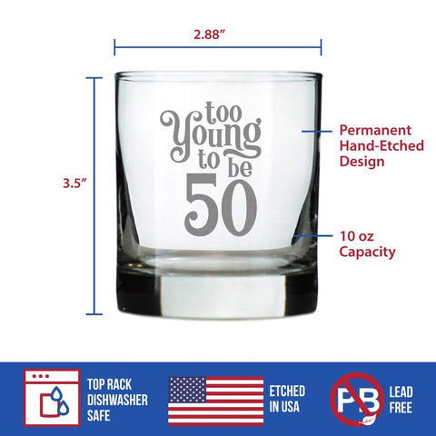 Image of Too Young To Be 50 - 10 Ounce Rocks Glass