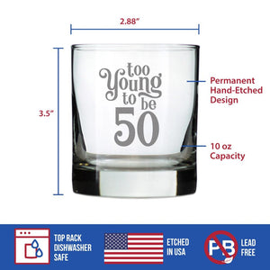 Too Young To Be 50 - 10 Ounce Rocks Glass