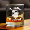 Totally Booked - 10 Ounce Rocks Glass