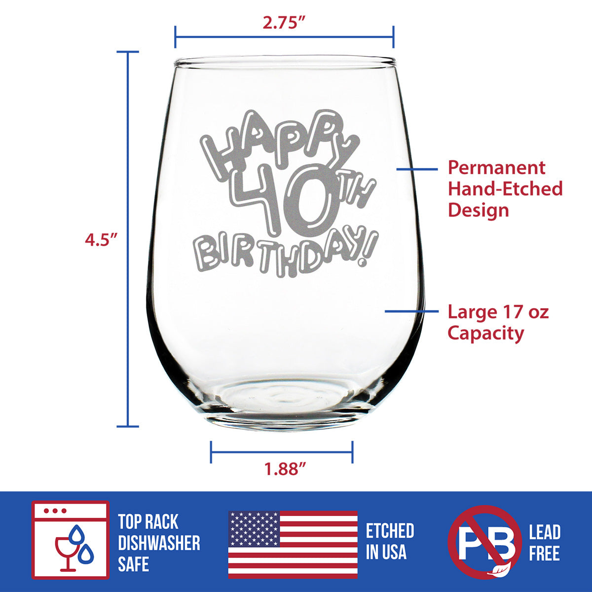 Happy 40th Birthday Balloons - 17 Ounce Stemless Wine Glass