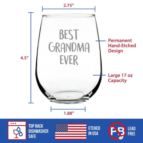 Best Grandma Ever - 17 Ounce Stemless Wine Glass