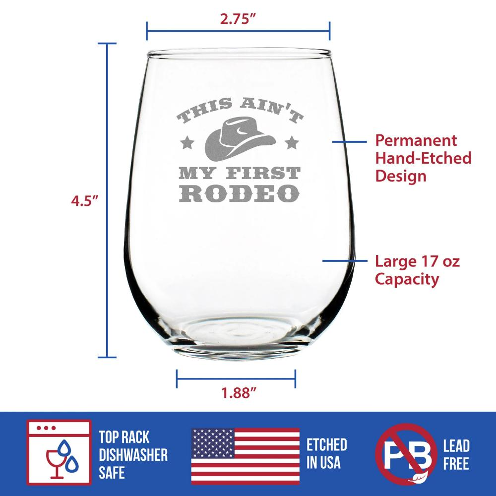 Ain't My First Rodeo - 17 Ounce Stemless Wine Glass