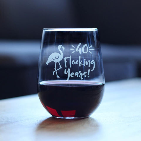 Image of 40 Flocking Years - 17 Ounce Stemless Wine Glass