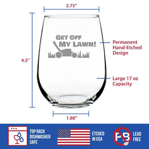 Get Off My Lawn - 17 Ounce Stemless Wine Glass