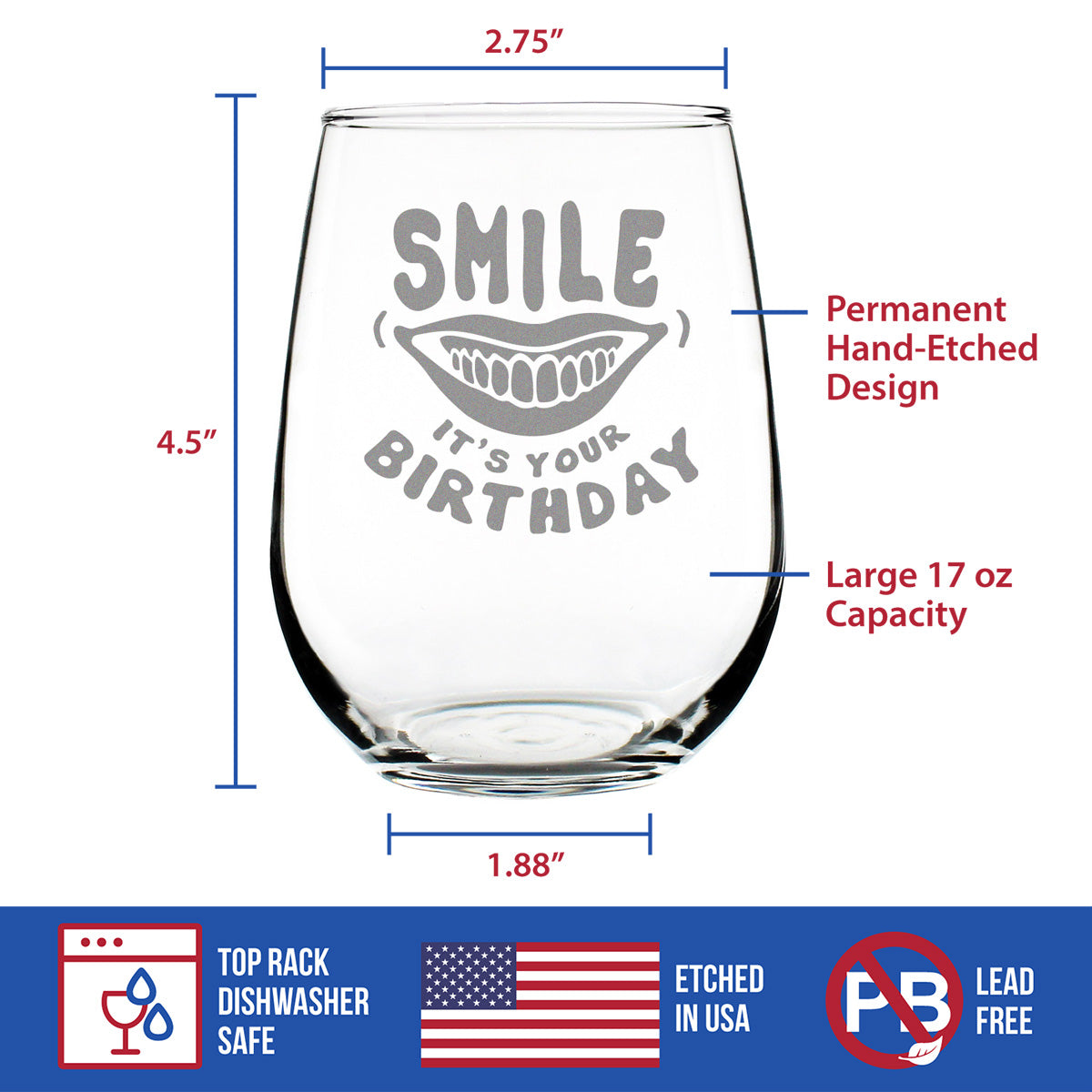 Smile it's Your Birthday - 17 Ounce Stemless Wine Glass