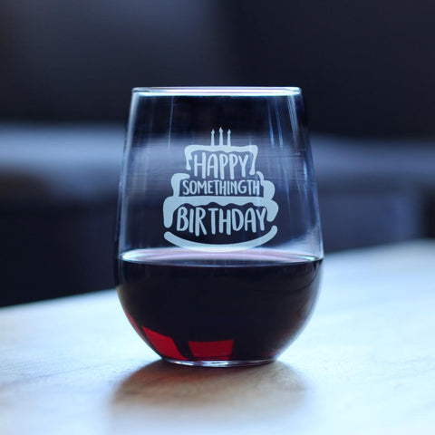 Image of Happy Somethingth Birthday - 17 Ounce Stemless Wine Glass